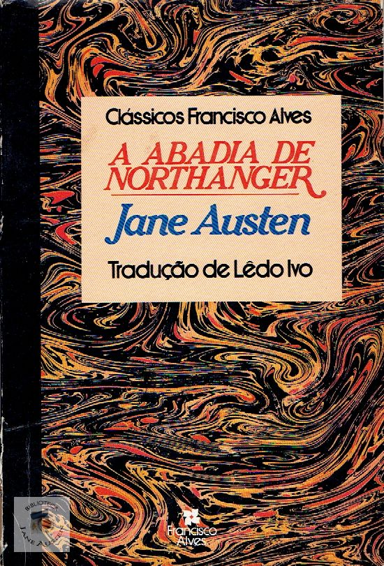 A Abadia de Northanger Francisco Alves