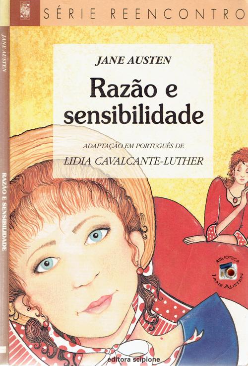 Razao e Sensibilidade, adapatação de Lidia Cavalcante-Luther