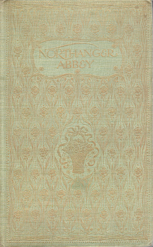 Northanger Abbey - 1907 - J. M. Dent