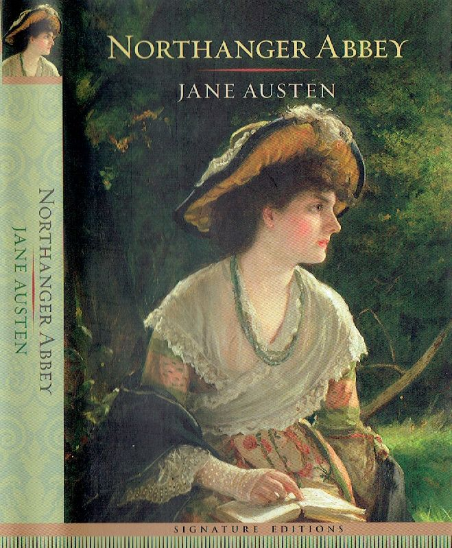Northanger Abbey Signature Editions