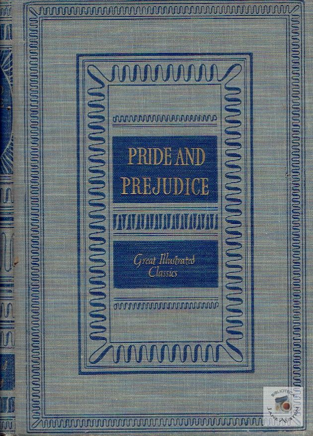 Pride and Prejudice Great Illustrated Classics