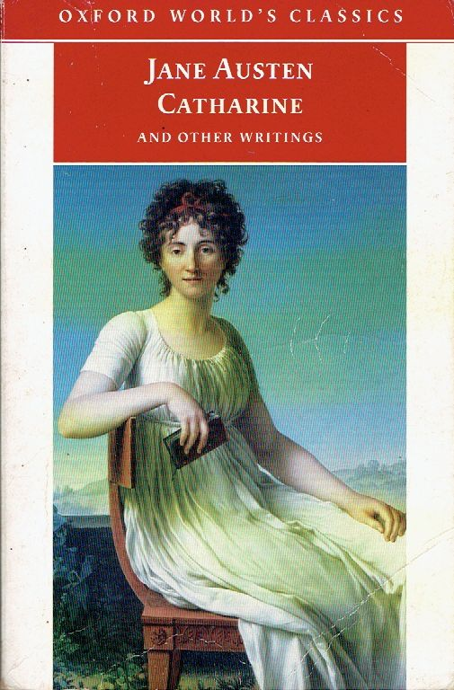 Jane Austen Catharine and Other Writings